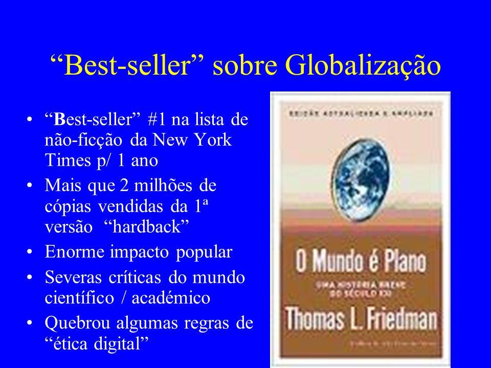 """""""Best-seller"""" sobre Globalização """"Best-seller"""" #1 na lista de não-ficção da New York Times p/ 1 ano Mais que 2 milhões de cópias vendidas da 1ª versão"""