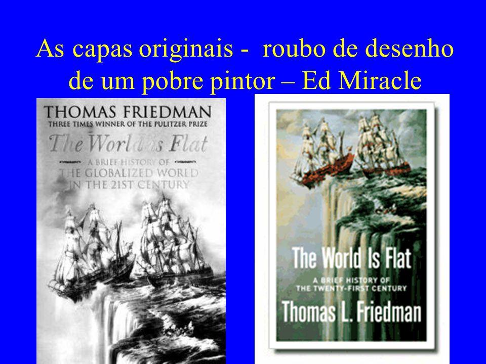 As capas originais - roubo de desenho de um pobre pintor – Ed Miracle
