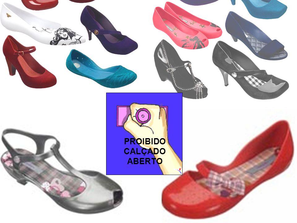 PROIBIDO CALÇADO ABERTO