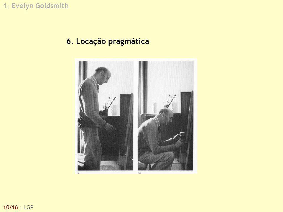 1 | Evelyn Goldsmith 10/16 | LGP 6. Locação pragmática