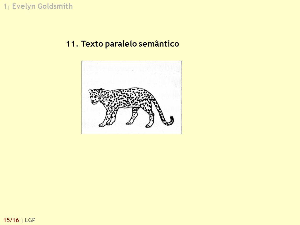 1 | Evelyn Goldsmith 15/16 | LGP 11. Texto paralelo semântico