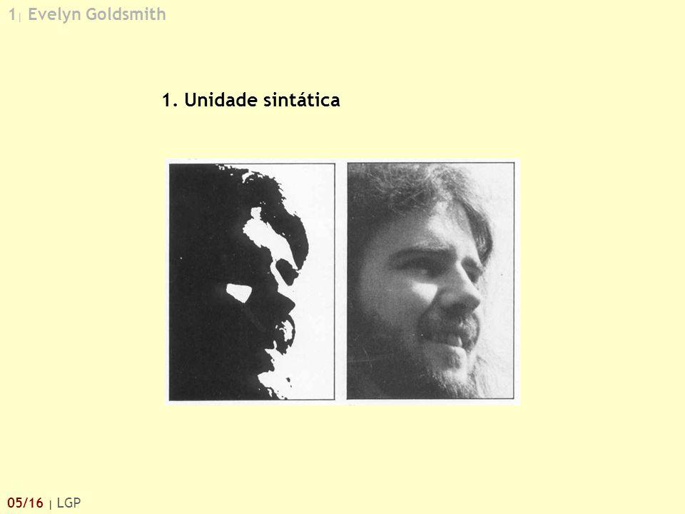 1 | Evelyn Goldsmith 05/16 | LGP 1. Unidade sintática