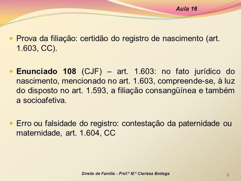 Prova da filiação na falta ou defeito do registro: art.