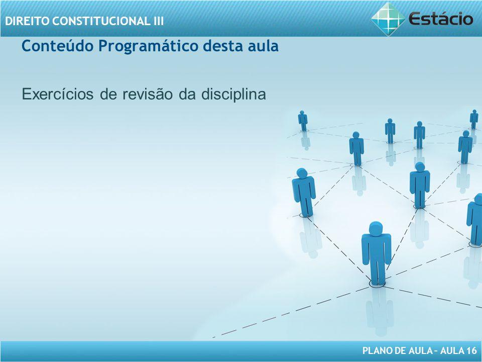 PLANO DE AULA – AULA 16 DIREITO CONSTITUCIONAL III A abertura de crédito extraordinário, para atender a despesas, como comoção interna, será realizada, especialmente, mediante: A)lei delegada.