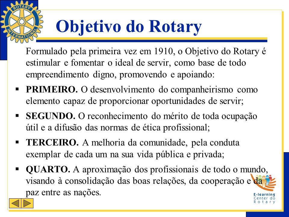 Formulado pela primeira vez em 1910, o Objetivo do Rotary é estimular e fomentar o ideal de servir, como base de todo empreendimento digno, promovendo e apoiando:  PRIMEIRO.