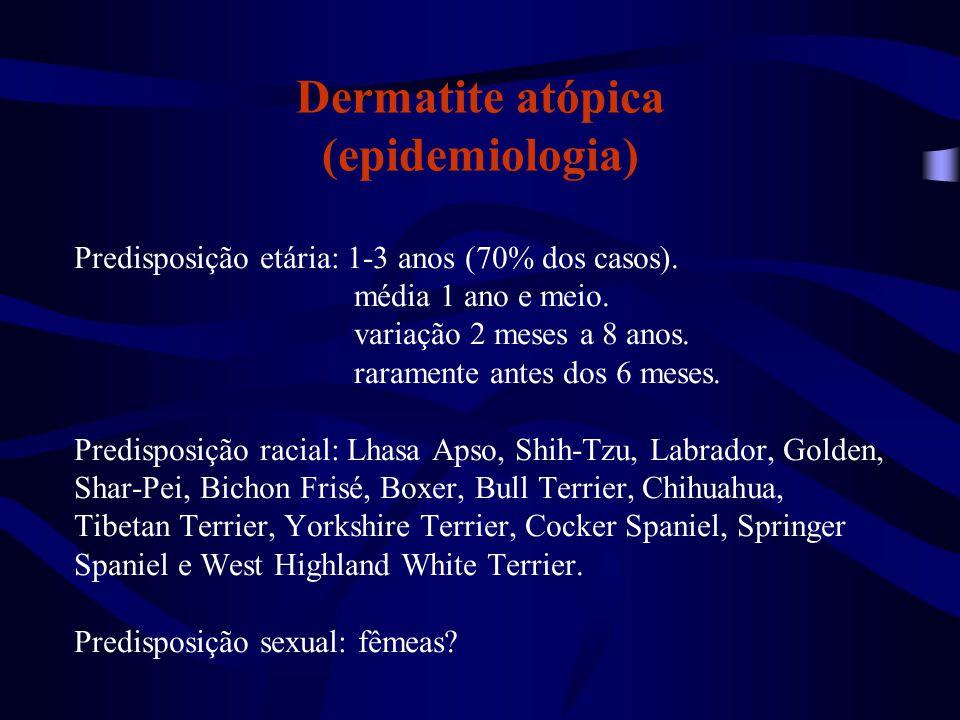 Dermatite atópica (epidemiologia) Predisposição etária: 1-3 anos (70% dos casos). média 1 ano e meio. variação 2 meses a 8 anos. raramente antes dos 6