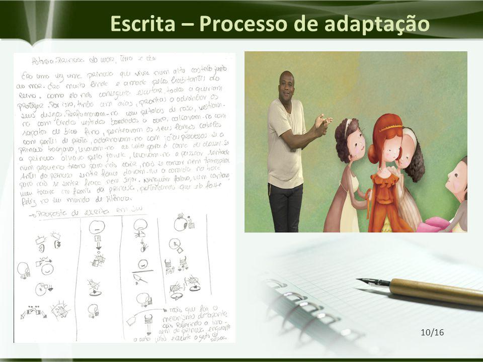 Escrita – Processo de adaptação 10/16