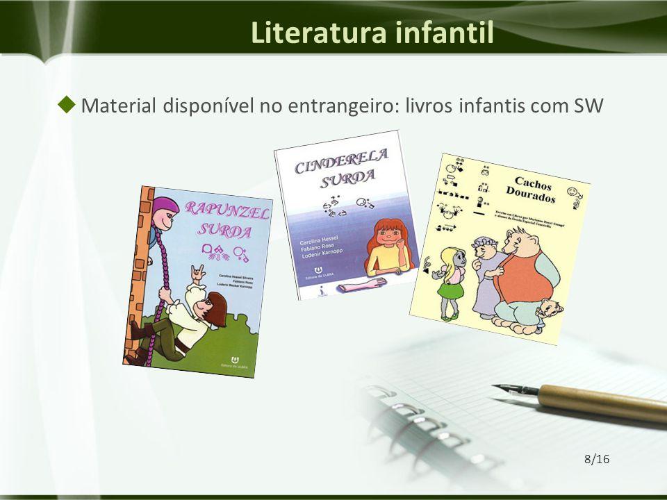 Literatura infantil  Material disponível no entrangeiro: livros infantis com SW 8/16