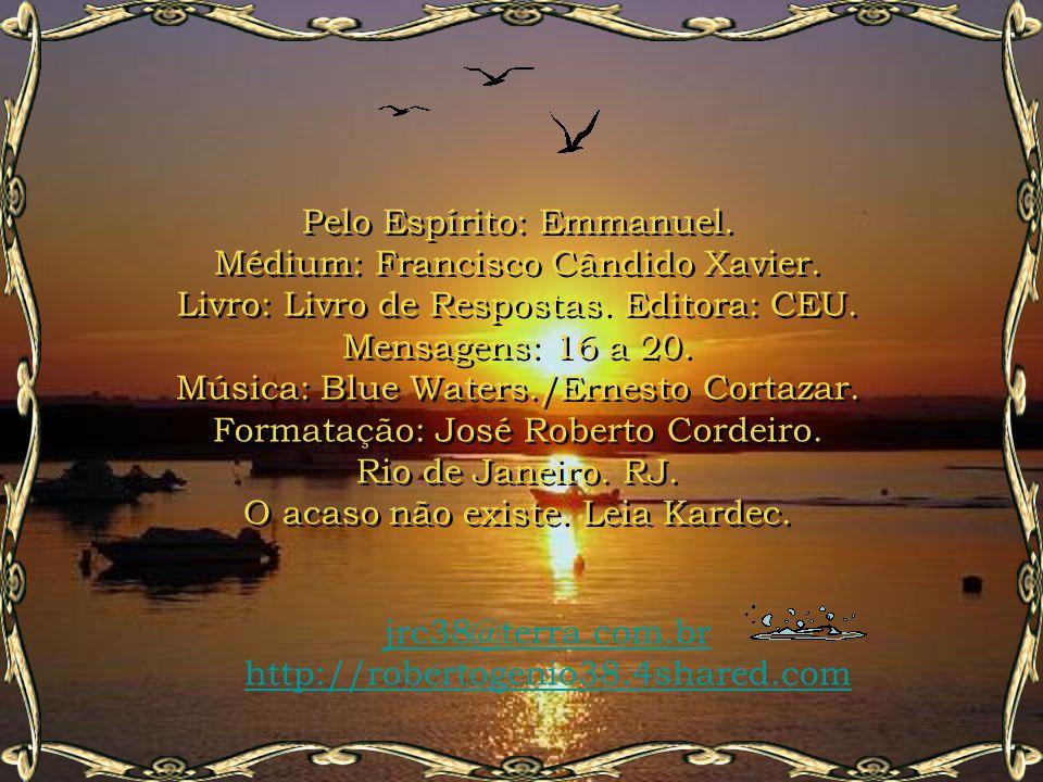 Pelo Espírito: Emmanuel.Médium: Francisco Cândido Xavier.