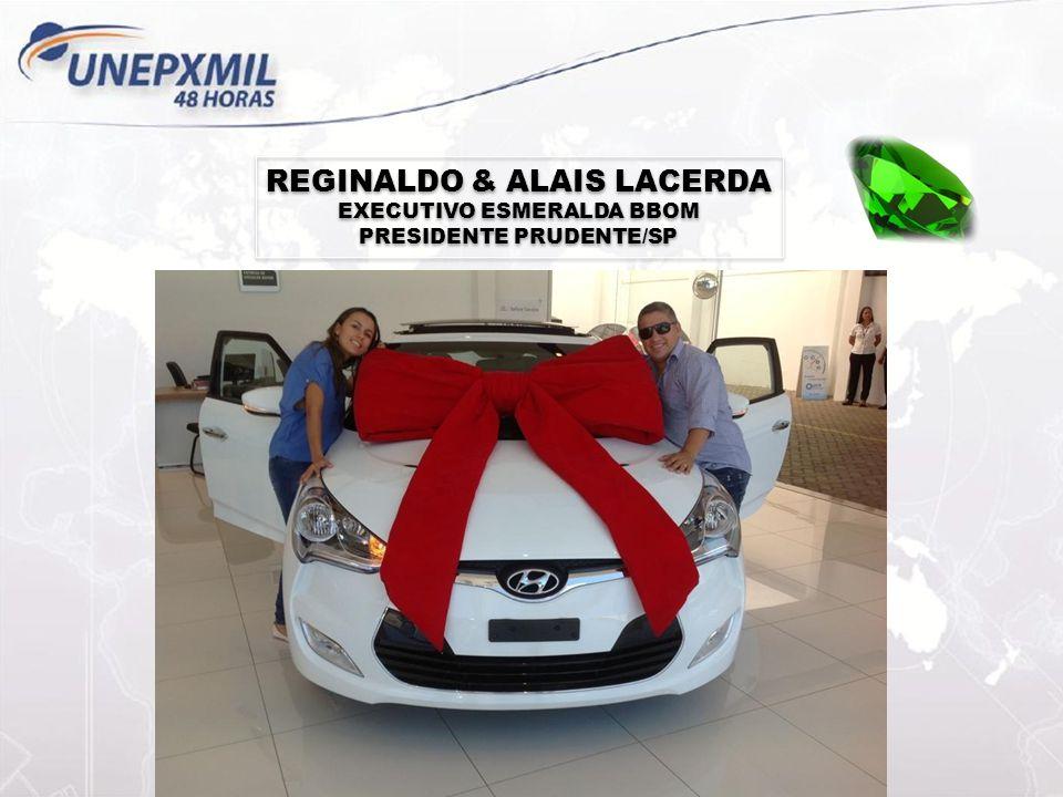 REGINALDO & ALAIS LACERDA EXECUTIVO ESMERALDA BBOM PRESIDENTE PRUDENTE/SP REGINALDO & ALAIS LACERDA EXECUTIVO ESMERALDA BBOM PRESIDENTE PRUDENTE/SP