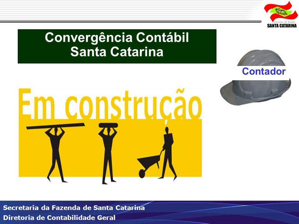 Secretaria da Fazenda de Santa Catarina Diretoria de Contabilidade Geral Indicadores - telas Transparência na Gestão – Estado de Santa Catarina