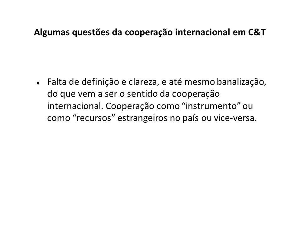 Falta de definição e clareza, e até mesmo banalização, do que vem a ser o sentido da cooperação internacional.