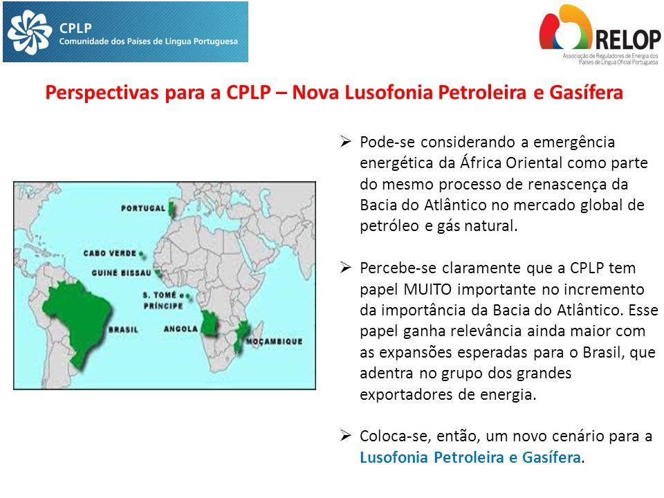  Pode-se considerando a emergência energética da África Oriental como parte do mesmo processo de renascença da Bacia do Atlântico no mercado global de petróleo e gás natural.