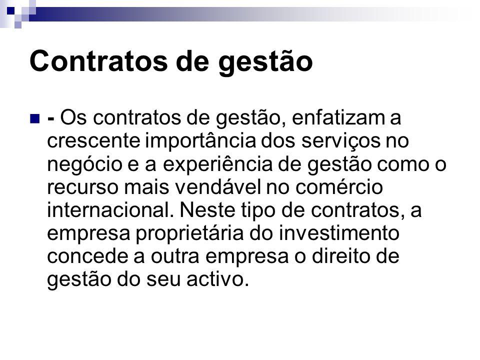 Contratos de gestão - Os contratos de gestão, enfatizam a crescente importância dos serviços no negócio e a experiência de gestão como o recurso mais