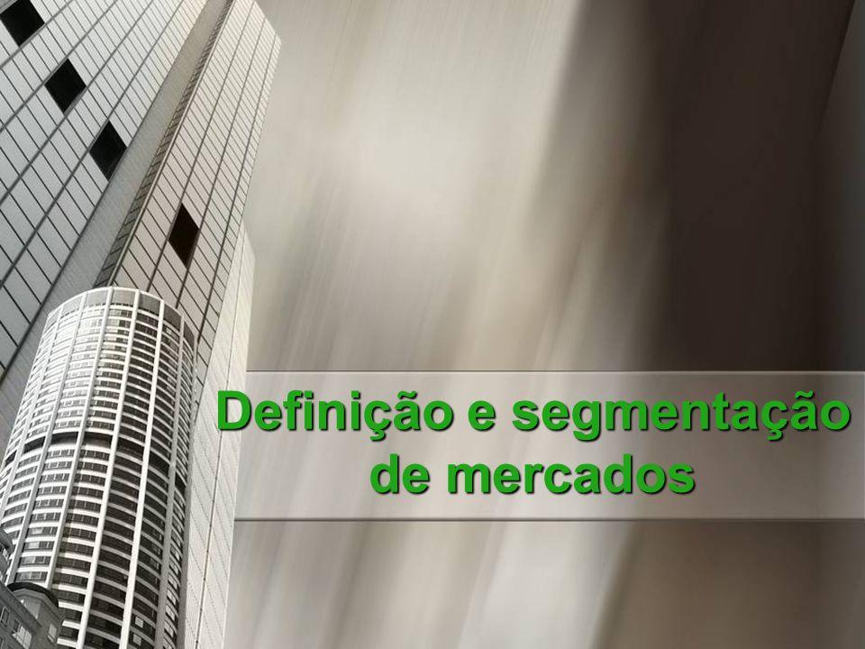 Definição e segmentação de mercados
