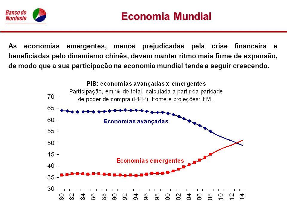 Economia Mundial As economias emergentes, menos prejudicadas pela crise financeira e beneficiadas pelo dinamismo chinês, devem manter ritmo mais firme