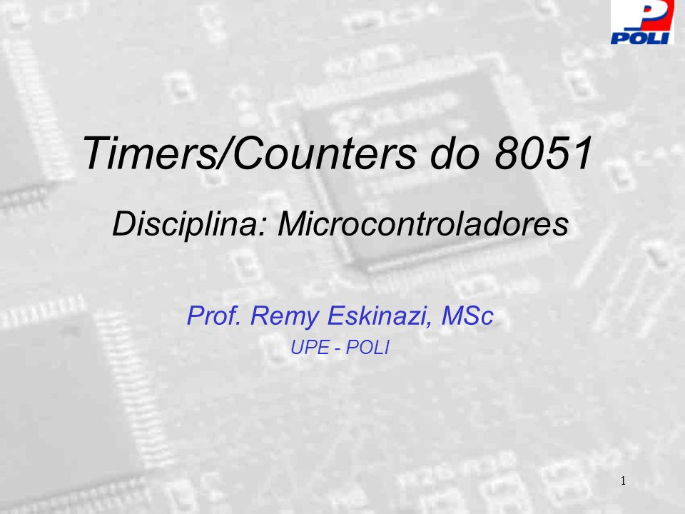 2 Registradores dos T/C's TF1TR1TF0TR0IE1IT1IE0IT0 TCON GATE1T/C1M11M10T/C0M01M00 GATE0 TMOD TH1 TL1 TH0 TL0 T/C 1 T/C 0 (0X8D) (0X8B) (0X8C) (0X8A) 7 (0X89) (0X88) 0