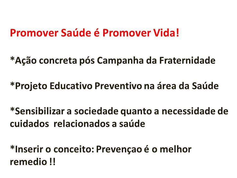 Promover Saúde é Promover Vida!!! Eu já sou promotora de saúde e voce? Este convite é para voce!!!!