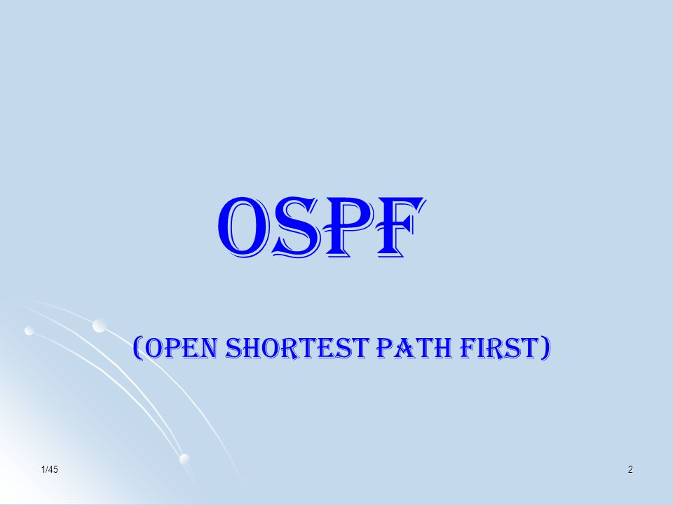 1/452 OSPF (Open Shortest Path First)