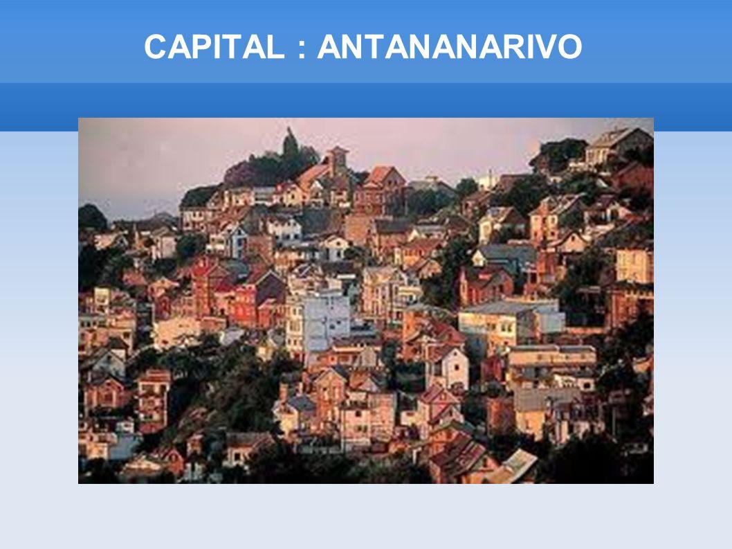 CAPITAL : ANTANANARIVO