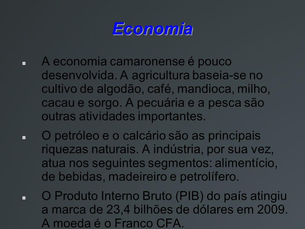 Economia A economia camaronense é pouco desenvolvida. A agricultura baseia-se no cultivo de algodão, café, mandioca, milho, cacau e sorgo. A pecuária
