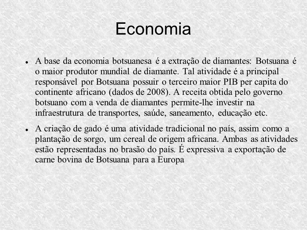 Economia A base da economia botsuanesa é a extração de diamantes: Botsuana é o maior produtor mundial de diamante. Tal atividade é a principal respons