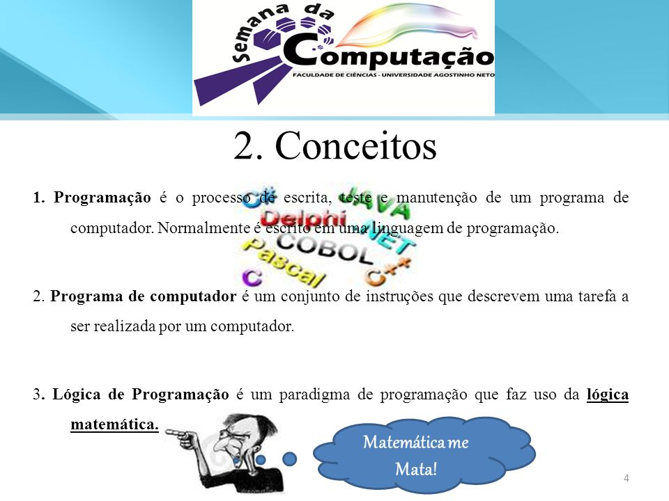 1. Programação é o processo de escrita, teste e manutenção de um programa de computador. Normalmente é escrito em uma linguagem de programação. 2. Pro
