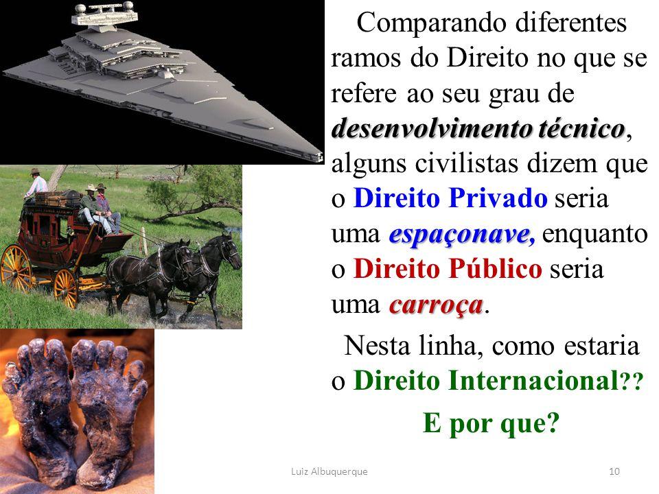 desenvolvimento técnico espaçonave carroça Comparando diferentes ramos do Direito no que se refere ao seu grau de desenvolvimento técnico, alguns civi