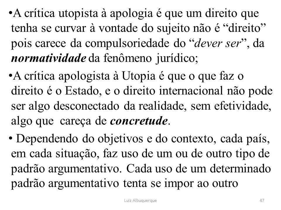 """A crítica utopista à apologia é que um direito que tenha se curvar à vontade do sujeito não é """"direito"""" pois carece da compulsoriedade do """"dever ser"""","""