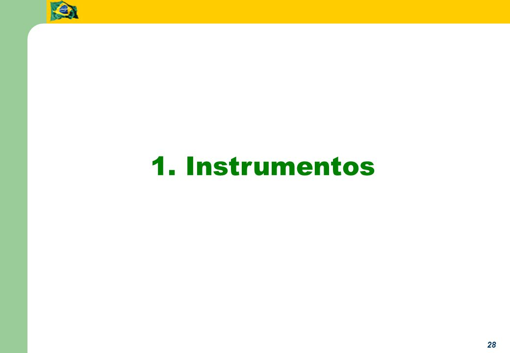 28 1. Instrumentos