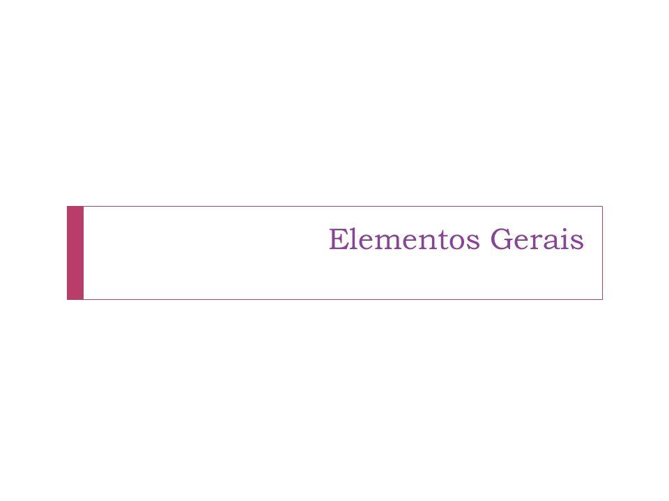 Elementos Gerais