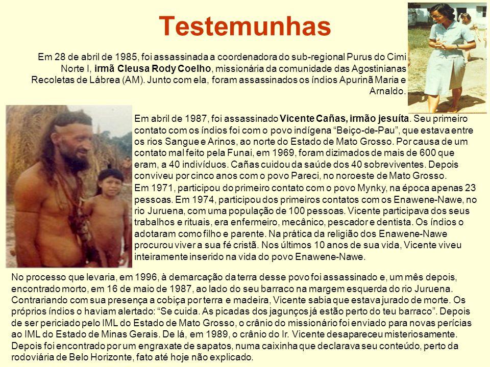 Testemunhas Em 1971, participou do primeiro contato com o povo Mynky, na época apenas 23 pessoas.