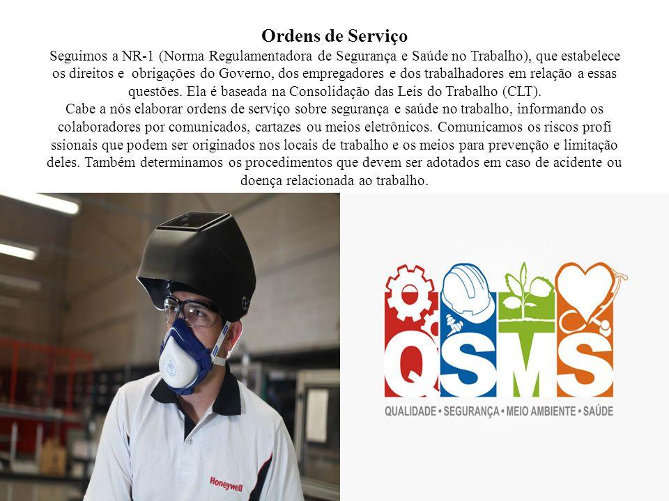 Ordens de Serviço Seguimos a NR-1 (Norma Regulamentadora de Segurança e Saúde no Trabalho), que estabelece os direitos e obrigações do Governo, dos em