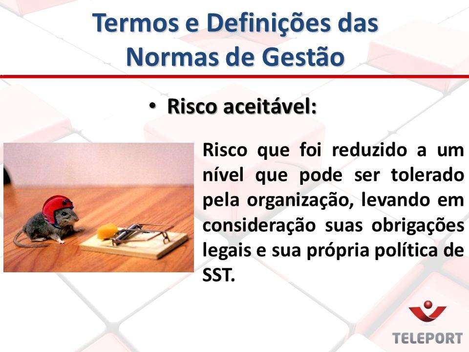Termos e Definições das Normas de Gestão Risco que foi reduzido a um nível que pode ser tolerado pela organização, levando em consideração suas obriga