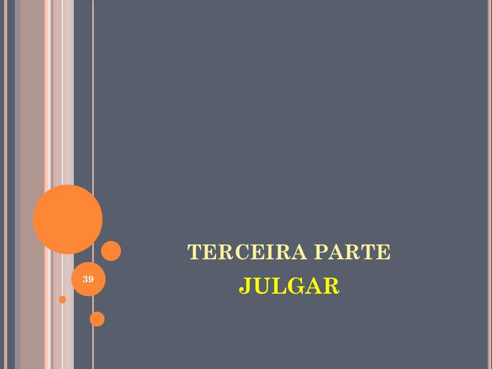 TERCEIRA PARTE JULGAR 39