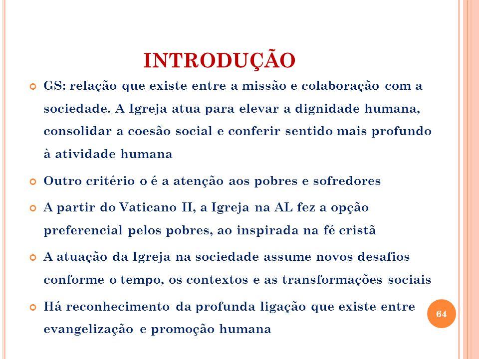 INTRODUÇÃO GS: relação que existe entre a missão e colaboração com a sociedade.