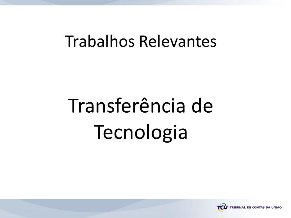 Trabalhos Relevantes Transferência de Tecnologia