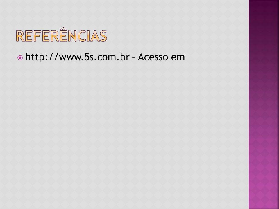  http://www.5s.com.br – Acesso em
