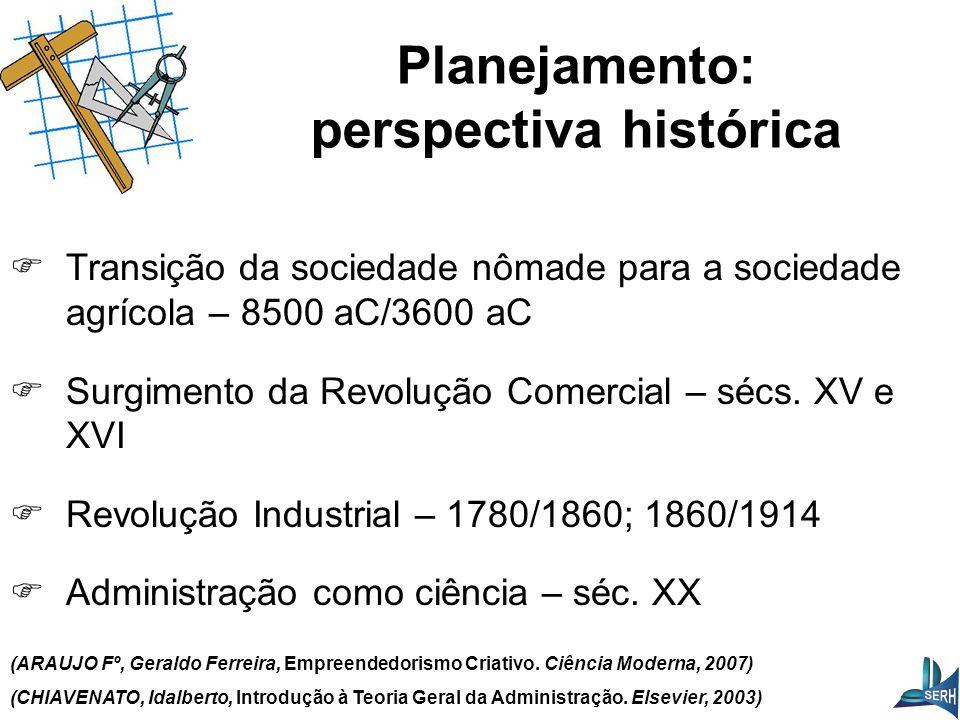 Transição da sociedade nômade para a sociedade agrícola – 8500 aC/3600 aC  Surgimento da Revolução Comercial – sécs.