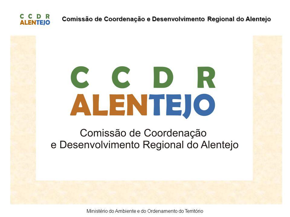 Comissão de Coordenação e Desenvolvimento Regional do Alentejo Ministério do Ambiente e do Ordenamento do Território