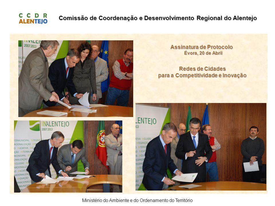 Comissão de Coordenação e Desenvolvimento Regional do Alentejo Ministério do Ambiente e do Ordenamento do Território Assinatura de Protocolo Évora, 20