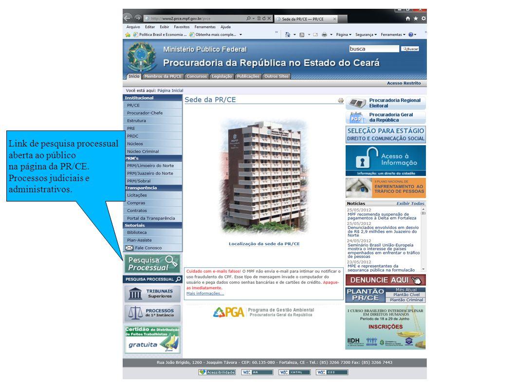 Link de pesquisa processual aberta ao público na página da PR/CE.
