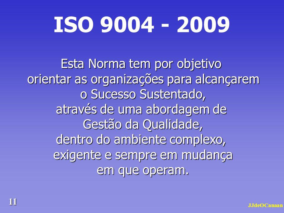 JJdeOCanaan 10 Os SIGs – Sistemas Integrados de Gestão, têm contemplado a integração dos processos de Qualidade com os de Gestão Ambiental, os de Segu