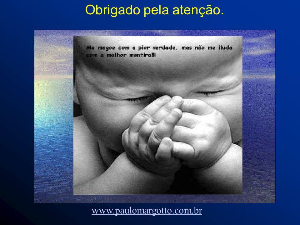 Obrigado pela atenção. www.paulomargotto.com.br