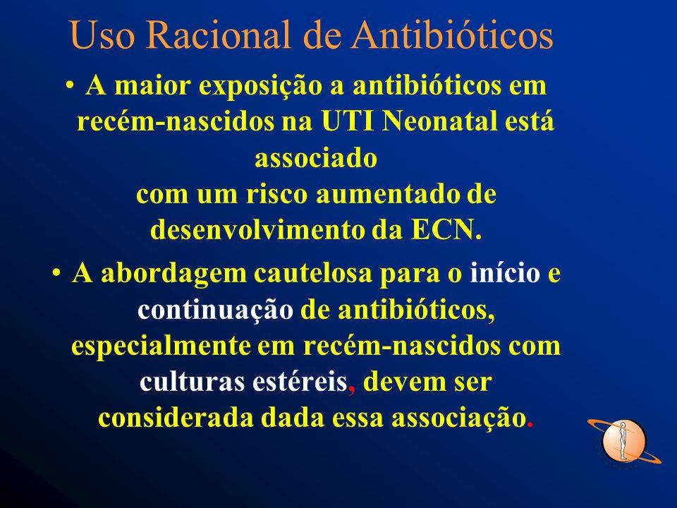 A maior exposição a antibióticos em recém-nascidos na UTI Neonatal está associado com um risco aumentado de desenvolvimento da ECN.