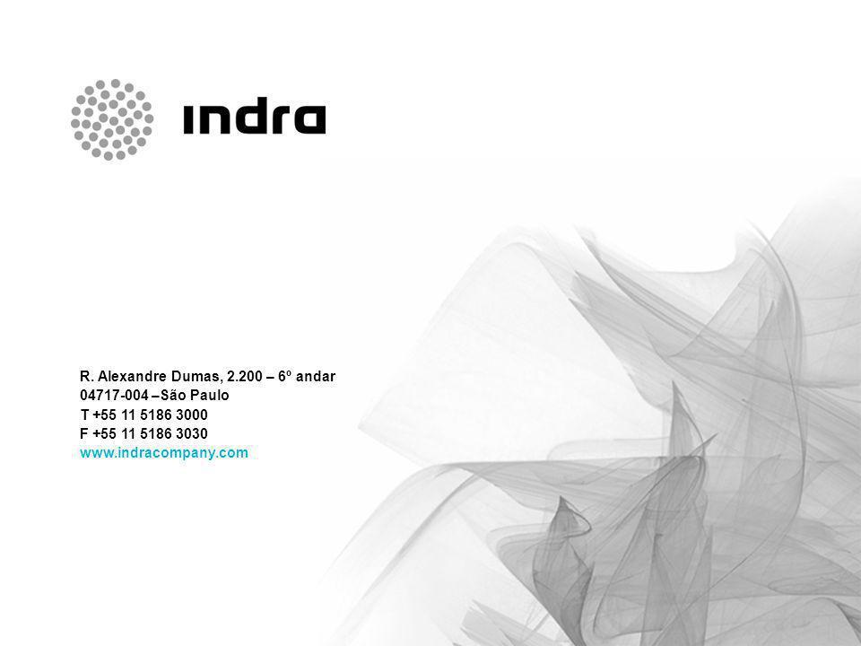 Apresentação empresarial 20 R. Alexandre Dumas, 2.200 – 6º andar 04717-004 –São Paulo T +55 11 5186 3000 F +55 11 5186 3030 www.indracompany.com