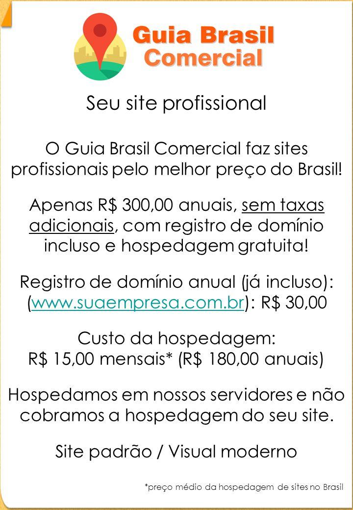 Seu site profissional O Guia Brasil Comercial faz sites profissionais pelo melhor preço do Brasil.