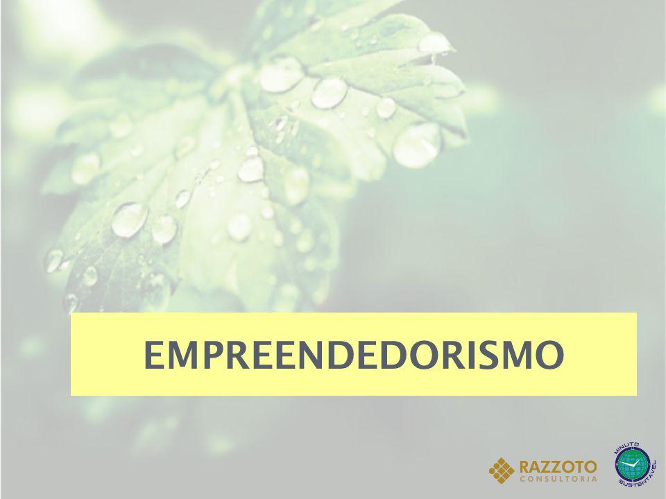 EMPREENDEDORISMO  estudo voltado para o desenvolvimento de competências e habilidades relacionadas à criação e execução de um projeto (técnico, científico, empresarial).