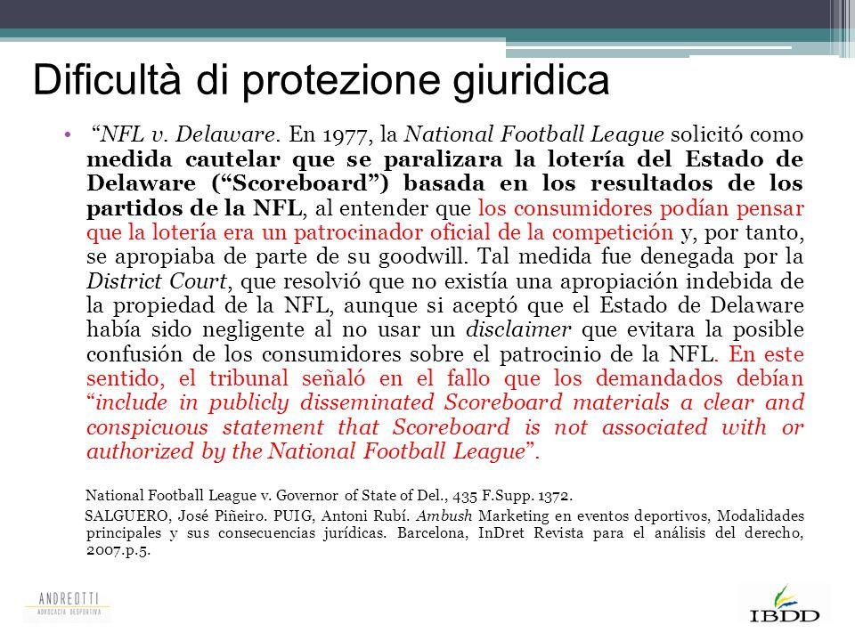 """""""NFL v. Delaware. En 1977, la National Football League solicitó como medida cautelar que se paralizara la lotería del Estado de Delaware (""""Scoreboard"""""""