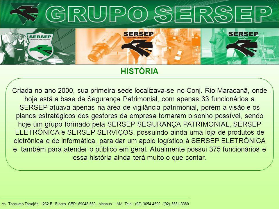 Av. Torquato Tapajós, 1262-B. Flores. CEP: 69048-660. Manaus – AM. Tels.: (92) 3654-4500 /(92) 3651-3380 Criada no ano 2000, sua primeira sede localiz